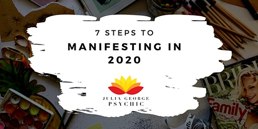 7 Steps to Manifesting in 2020