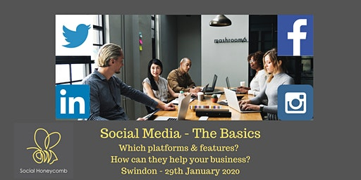 Social Media - The Basics. Which platforms & features to choose and how can they help your business? Swindon
