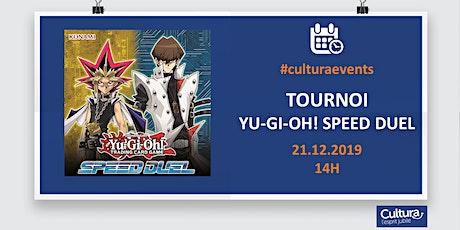 Tournoi Yu-Gi-Oh! Speed Duel billets