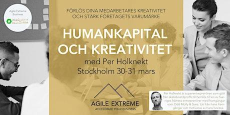 Humankapital och Kreativitet - Förlös dina medarbetares kreativitet och stärk företagets varumärke (med Per Holknekt) biljetter