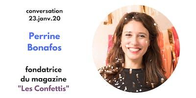 Talk - Conversation avec Perrine Bonafos