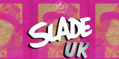 Slade - Presented by Whittles Oldham tickets