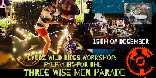 cycOZ Wild Rides Workshop: Preparing for the Three Wise Men parade