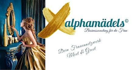 alphamädels Meet & Greet - Dein Frauennetzwerk Tickets