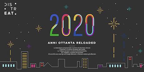 ANNI OTTANTA RELOADED tickets