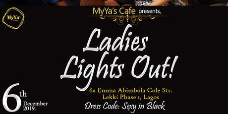The MyYa's Ladies Lights Out tickets