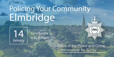 Policing your Community - Elmbridge Open Engagement Meeting tickets