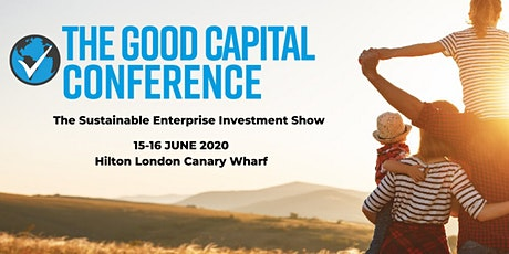 The Good Capital Conference tickets