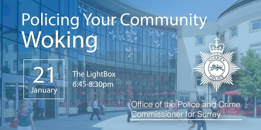 Policing your Community - Woking Open Engagement Meeting