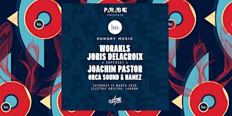 Hungry Music x London with Worakls, Joris Delacroix, Joachim Pastor tickets