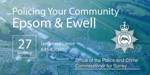 Policing your Community - Epsom & Ewell Open Engagement Meeting
