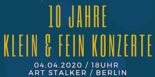 Klein und Fein Konzerte wird 10 Jahre!