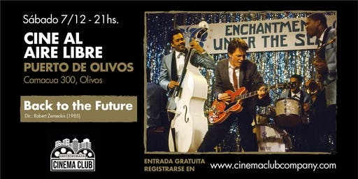 Cine al Aire Libre en Gastronomada: BACK TO THE FUTURE (1985) - Sabado 7/12