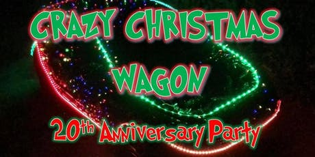Crazy Christmas Wagon - 20th Anniversary Party tickets