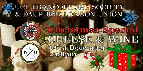 Cheese & Wine Tasting - UCL Francophone Society & Dauphine London Union tickets