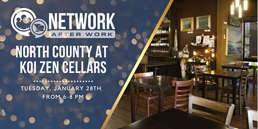 Network After Work North County at Koi Zen Cellars