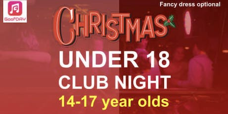 GoofDAYs under 18's Christmas Party tickets