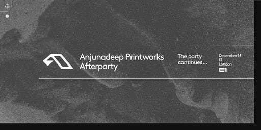 Anjunadeep Printworks  Afterparty