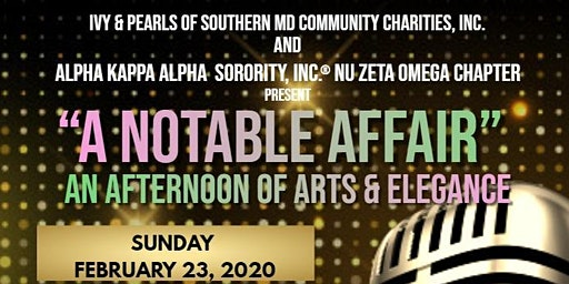 """A Notable Affair"" - An Afternoon of Arts & Elegance"