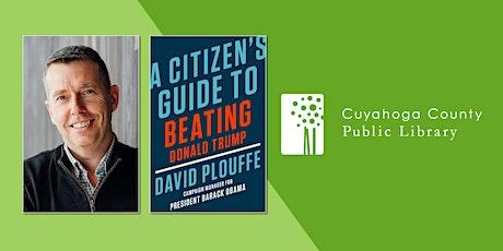Meet Author David Plouffe tickets