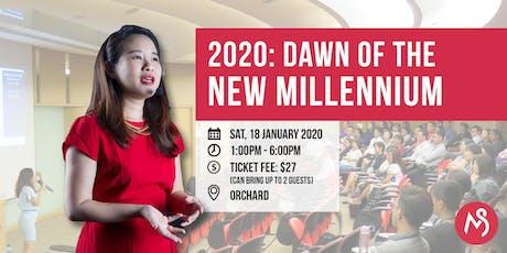 2020: Dawn Of The New Millennium tickets