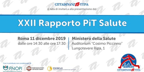 XXII RAPPORTO PIT SALUTE biglietti