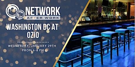 Network After Work Washington DC at Ozio tickets