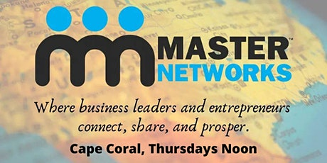 Master Networks - Cape Coral - Thurs Noon tickets