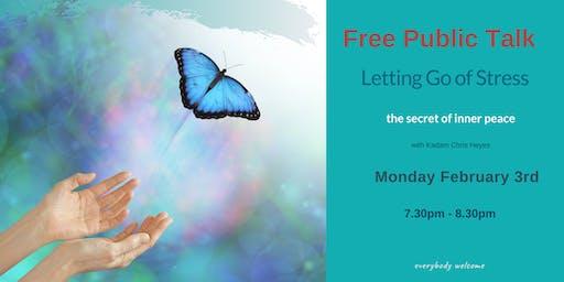 Free Talk Letting go of Stress