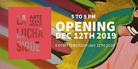 La Lucha Sigue Art Exhibit tickets