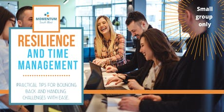 Resilience and Time Management Workshop tickets