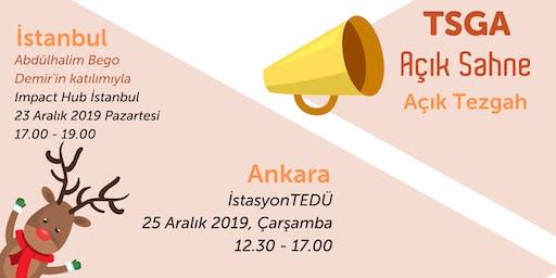 TSGA Açık Sahne #2 / Açık Tezgah Ankara