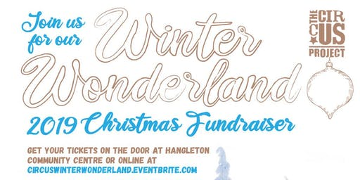 The Circus Project Winter Wonderland 2019 Christmas Fundraiser