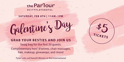 Galentine's Day at theParlour