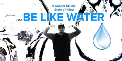 Be Like Water: A Cancer Killing State of Mind