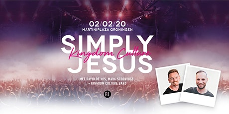 Simply Jesus Kingdom Culture tickets