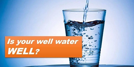 Is Your Well Water Well?