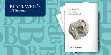 Footprints: In Search of Future Fossils with David Farrier tickets
