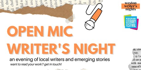 Open Mic Writer's Night - Weston Literary Festival tickets