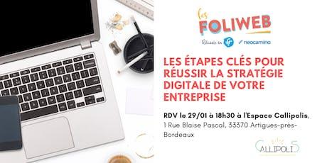 [Bordeaux] Les étapes clés pour réussir la stratégie digitale de votre entreprise billets