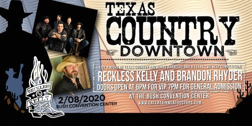 Texas Country Downtown with Reckless Kelly and Brandon Rhyder