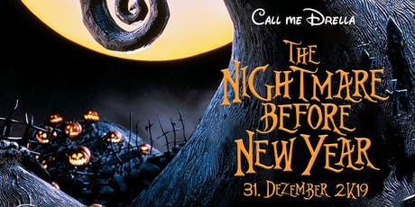 Call me Drella- The Nightmare Before New Year Tickets