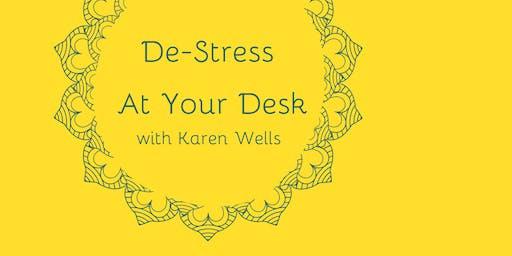 De-Stress At Your Desk with Karen Wells - Session 1