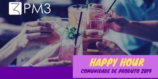 Happy Hour Comunidade de Produto 2019 | Apoio PM3