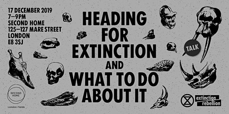 XR Talk: Heading for Extinction, and What to do about it tickets