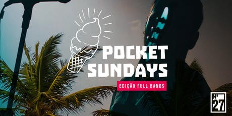 Pocket Sundays #45 ingressos