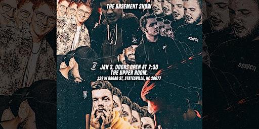 THE BASEMENT SHOW | NXTMIKE x JPKILLEDIT x PRESTXN x SETTY x ERIC GROOMS