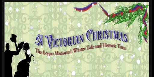 The Logan Mansion's Winter Tale and Historic Tour