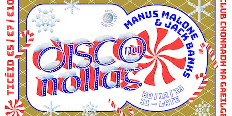 Disco Na Nollag tickets