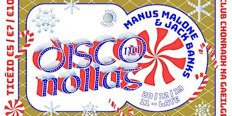Disco Na Nollag tickets